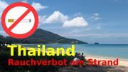 Rauchverbot am Strand in Thailand